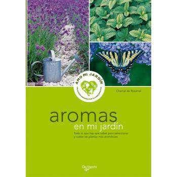 Libro aromas en mi jard n solo 5 9 en cocopot huerto urbano for Jardin vertical de fieltro en formato kit