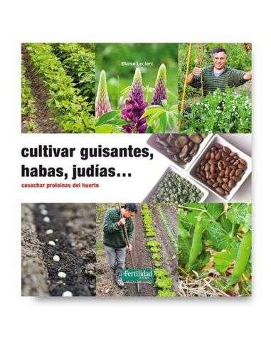 Cultivar Guisantes, Habas, Judías...