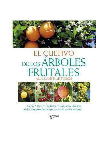 El Cultivo de los Árboles Frutales De Vecchi - 1