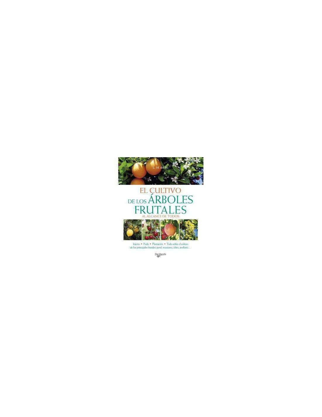 El cultivo de los rboles frutales por 17 90 en cocopot - Como se podan los arboles frutales ...