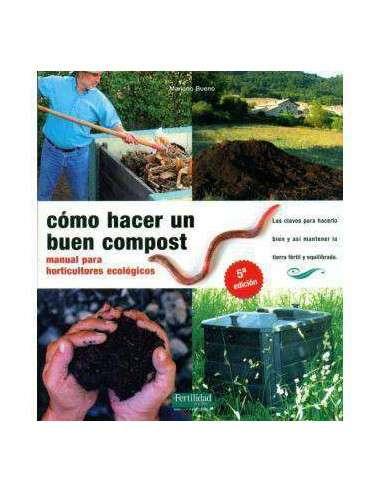 Cómo Hacer un Buen Compost La Fertilidad de la Tierra - 1