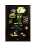 Animales para un Jardín Ecológico