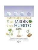 Calendario lunar del jardín y del huerto