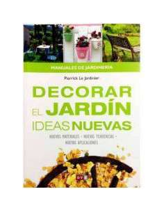 Decorar el jardín, ideas nuevas