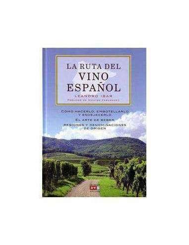 La Ruta del Vino Español