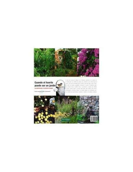 Cuando el Huerto puede ser un Jardín La Fertilidad de la Tierra - 91