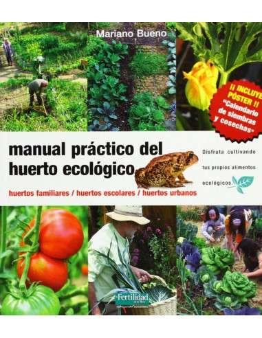 Manual Práctico del Huerto Ecológico La Fertilidad de la Tierra - 112