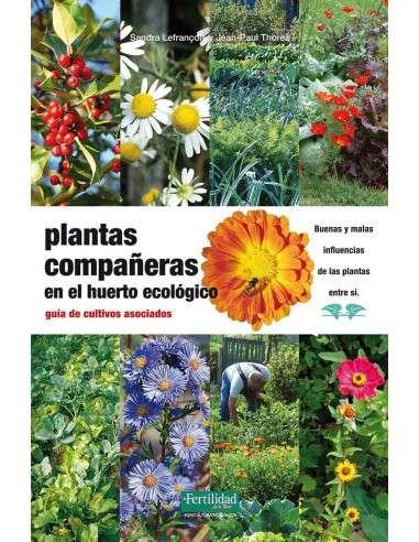 Plantas Compañeras en el Huerto Ecológico La Fertilidad de la Tierra - 1