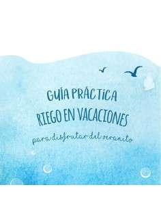 Guía Práctica Riego en Vacaciones